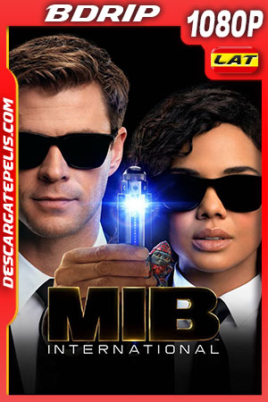 Hombres de negro internacional (2019) FULL HD 1080p BDRip Latino – Ingles