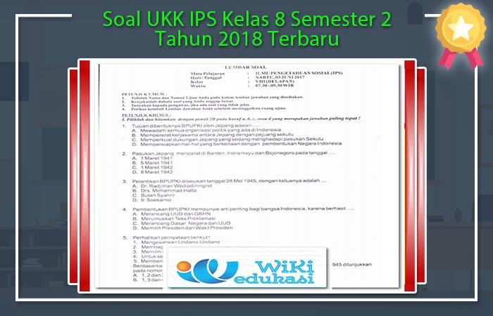 Soal UKK IPS Kelas 8 Semester 2 Tahun 2018 Terbaru