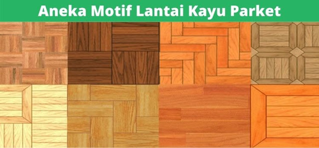 aneka motif lantai kayu parket