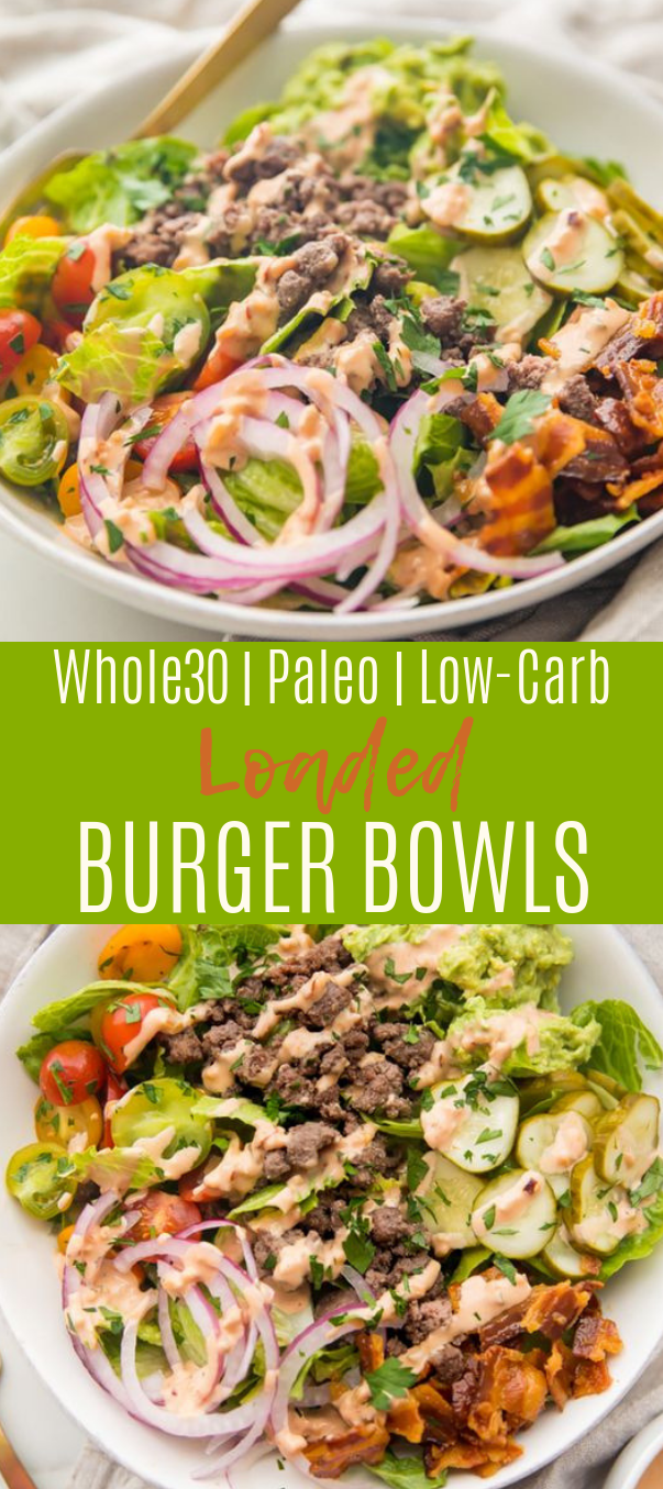 Burger Bowls (Whole30, Paleo, Low Carb) #healthy #diet