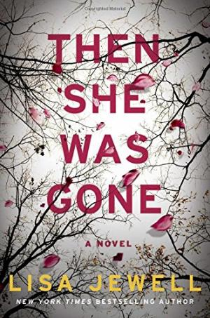 Then She Was Gone:A Novel by Lisa Jewell