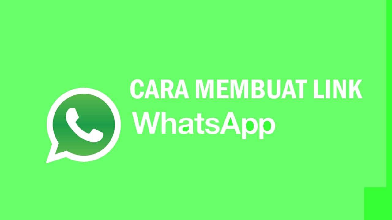 2 Cara Membuat Link WhatsApp Mudah dan Cepat