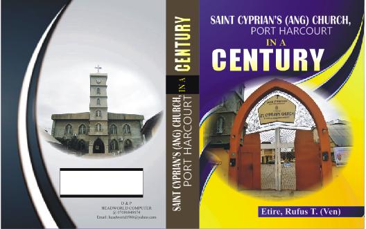 ST  CYPRIAN'S IN A CENTURY: WRITTEN BY VEN  R  T  ETIRE