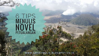 6 TIPS MENULIS NOVEL PETUALANGAN
