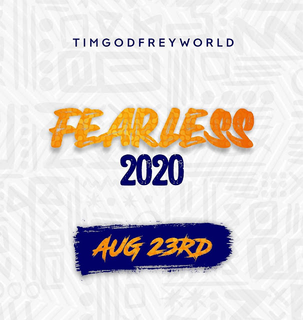 Fearless 2020 By Tim Godfrey
