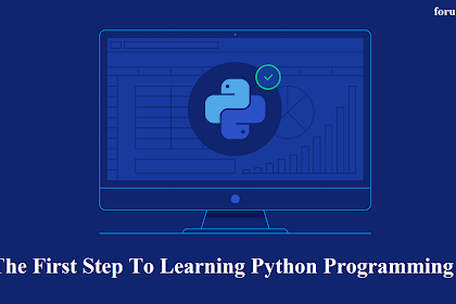 The First Step To Learning Python Programming