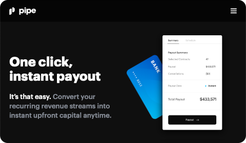 Pipe – One Click, Instant Payout