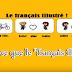 """Qu'est-ce que le """"français illustré"""" ?"""