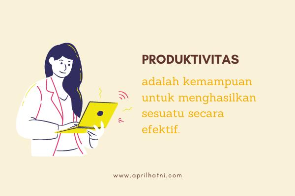 produktivitas adalah