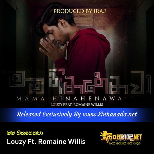 Mama Hinahenawa - Louzy Ft. Romaine Willis