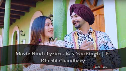 Movie-Hindi-Lyrics-Kay-Vee-Singh-Ft-Khushi-Chaudhary