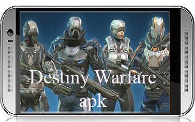 لعبة Destiny Warfare apk مهكرة للاندرويد
