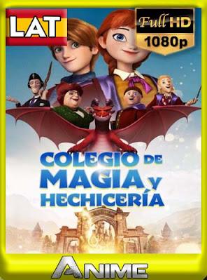 Colegio de magia y hechiceria (2020) Castellano HD [1080P][GoogleDrive] RijoHD