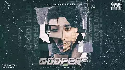 Woofer 2 Lyrics - Deep Kalsi, Kr$na