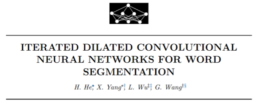 Iterated dilated convolutional neural networks for word segmentation