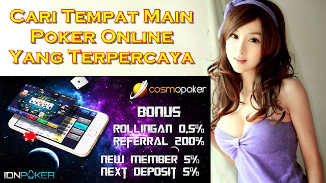 Cari Tempat Main Poker Online Yang Terpercaya