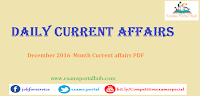 December 2016 month current affairs  PDF available. Download now