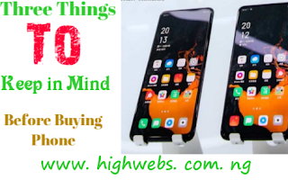 Three Things To keep in mind before buy new phone