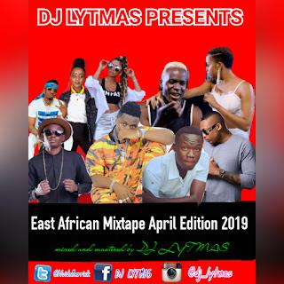 DJ LYTMAS - BONGO MIX 2019 [EAST AFRICAN MIXTAPE APRIL EDITION] - DJ
