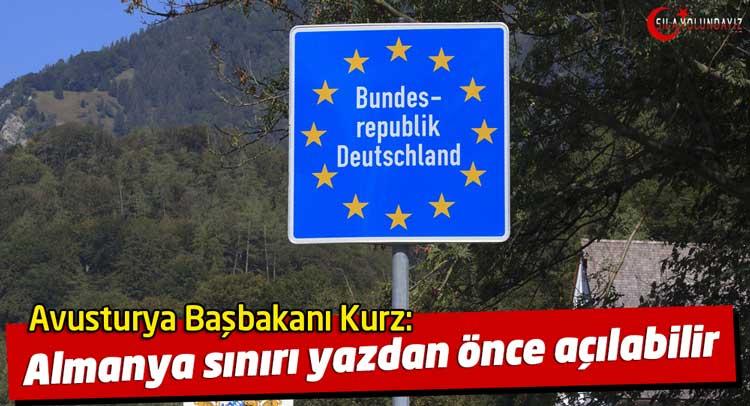 Avusturya Almanya Sınırı ne zaman açılacak