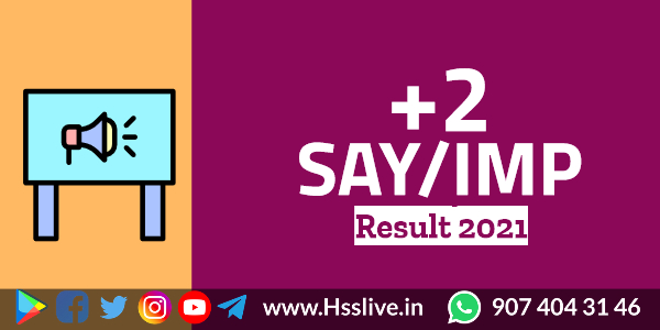 Higher Secondary Plus Two SAY & Improvement Results 2021