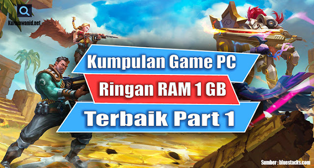 Game PC Ringan RAM 1 GB Terbaik