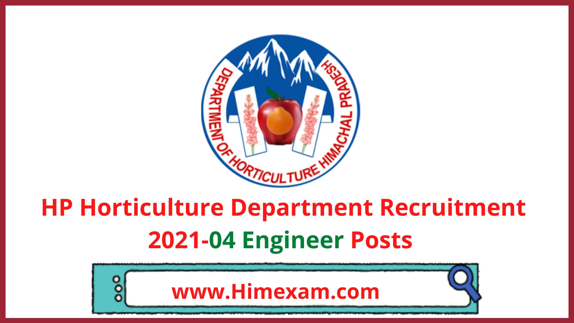 HP Horticulture Department Recruitment 2021-04 Engineer Posts