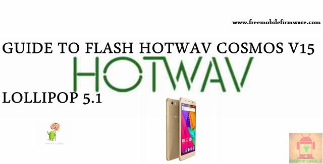Guide To Flash HOTWAV Cosmos V15 SC7731 Lollipop 5.1 SPD Flashtool Method