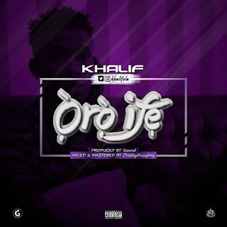 Khalif - Oro Ife