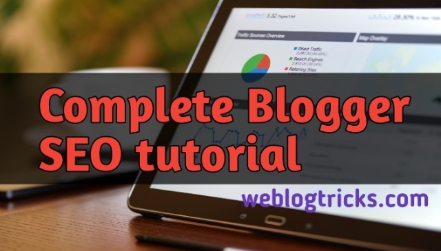 Complete Blogspot SEO Tutorial for Bloggers