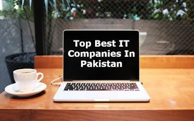 Top Best IT Companies In Pakistan