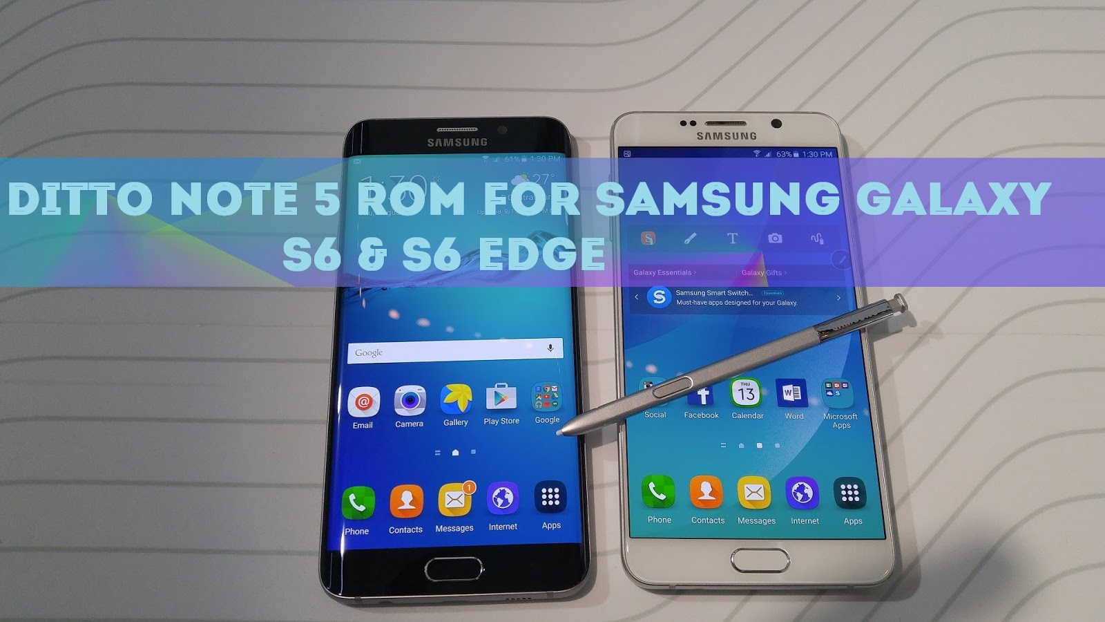 Ditto Note 5 (DN5) ROM For Samsung Galaxy S6 & S6 Edge