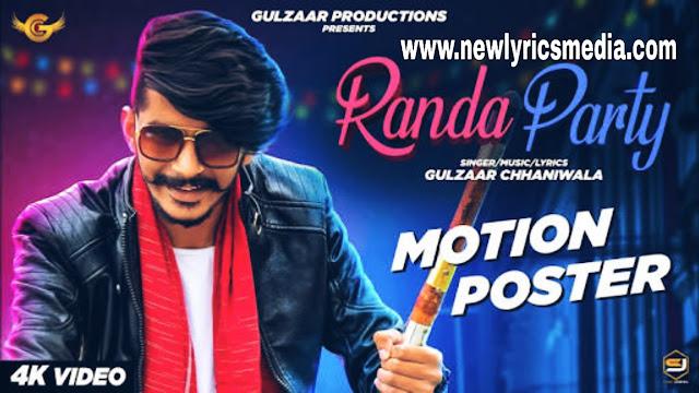 GULZAAR CHHANIWALA - RANDA PARTY | Latest Haryanvi Song 2020 Hindi Lyrics |