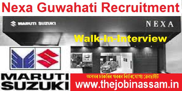 Nexa Guwahati Recruitment 2019
