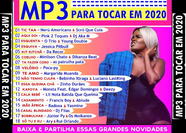 MP3 SELEÇÃO COMPLETA PARA TOCAR EM 2020 Download Mp3 Gratis, Baixar Mp3 Gratis, Novas Musicas, Descarregar, Musicas Americanas, Kuduro , Semba , Zouk , Afro House