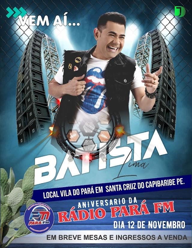 Aniversário da Rádio Pará FM terá show com Batista Lima