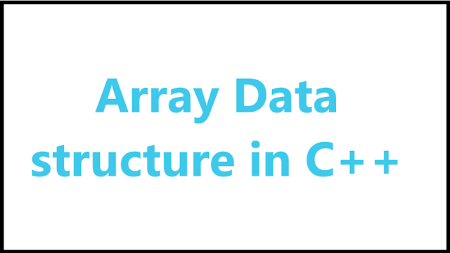 Array data structures in c++