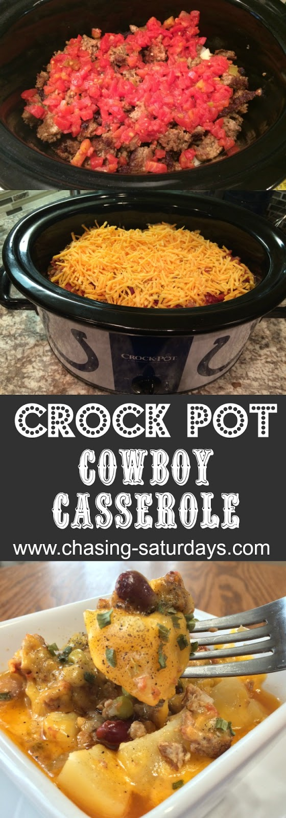 Chasing Saturdays, Crock Pot Cowboy Casserole is a hearty meal and combines all of our favorite ingredients into one dish.