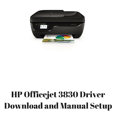 HP Officejet 3830 Driver Download and Manual Setup