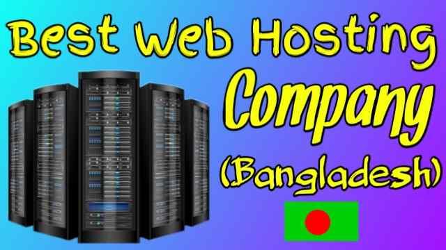 Best Web Hosting Company (Bangladesh)