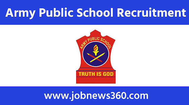 Army Public School Recruitment 2020 for PGT/TGT/PRT