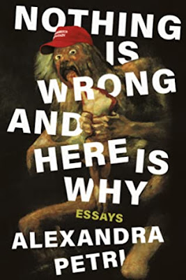 Nothing Is Wrong and Here Is Why by Alexandra Petri Download