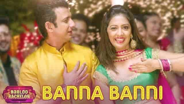 Banna Banni Lyrics-Babloo Bachelor, Bappi Lahiri, HvLyRiCs