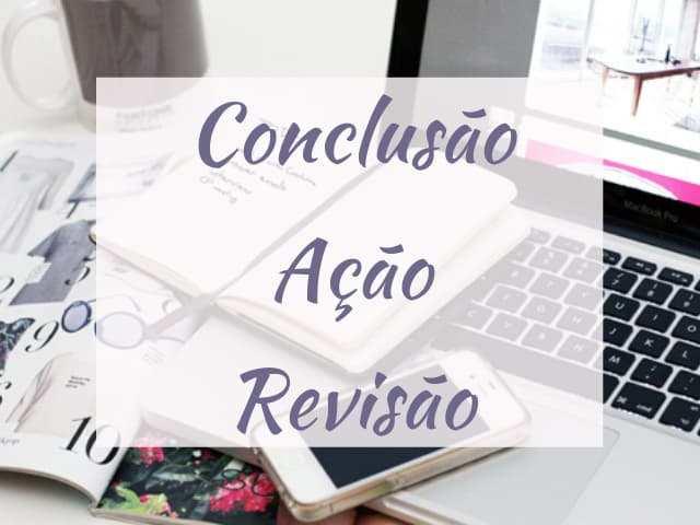conclusão , ação e revisão Série Doze Dicas para Blogueiras