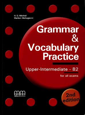 Grammar & Vocabulary Practice Upper-Intermediate B2