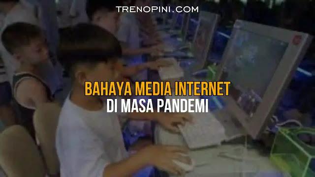 BAHAYA MEDIA DI MASA PANDEMI