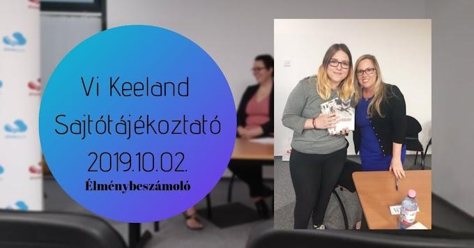 Vi Keeland Sajtótájékoztató (2019. 10. 02.) - Élménybeszámoló