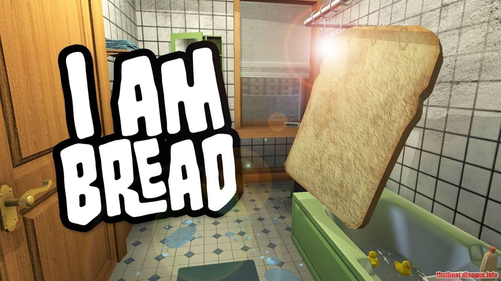 Download Game I am Bread Full Crack