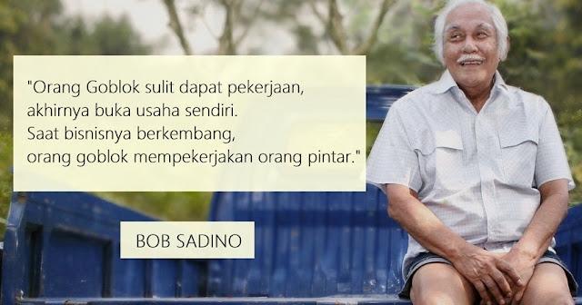 Kata Motivasi Sukses Di Usia Muda dari Bob Sadino