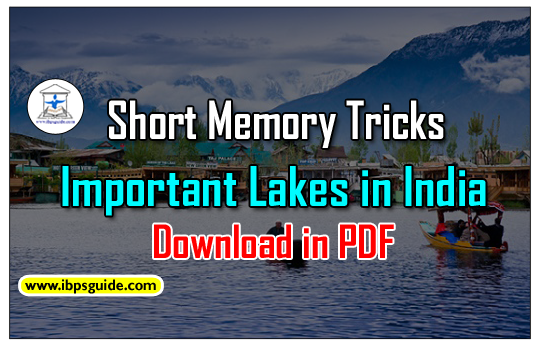 Short Memory Tricks – Important Lakes in India for IBPS